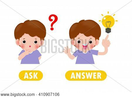 Opposite Ask And Answer, Words Antonym For Children With Cartoon Characters Happy Cute Kids Flat Vec