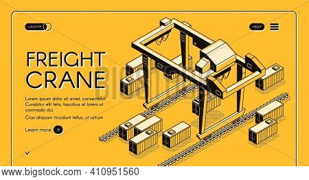 Freight Crane Isometric Vector Web Banner With Gantry Crane Moving On Rails Among Freight Containers