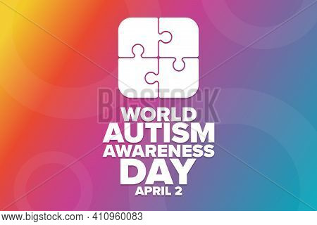 World Autism Awareness Day. April 2. Holiday Concept. Template For Background, Banner, Card, Poster
