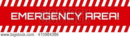Emergency Area Background. Forbidden Area. Vector Illustration