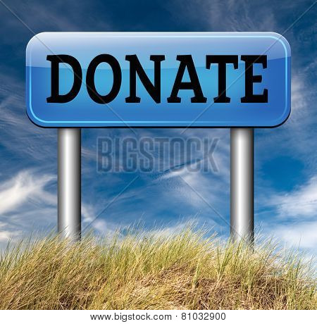 donate road sign arrow and give to charity help fund raising give and raise money donation  poster
