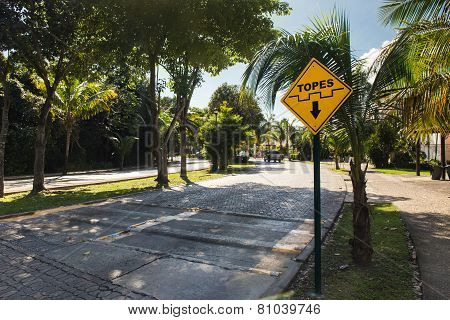 Topes Speed Bump Sign At Caribbean Street, Mexico