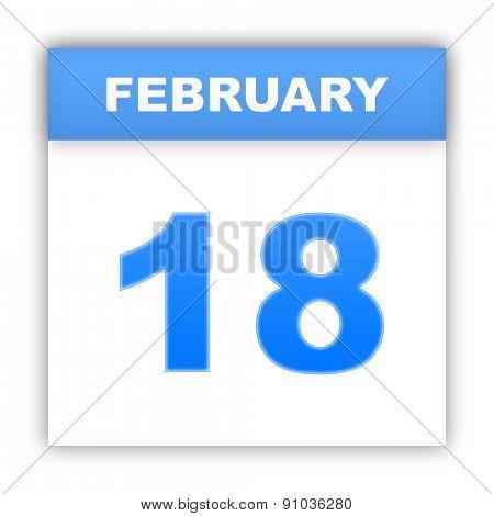 February 18. Day on the calendar. 3d