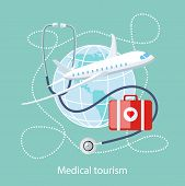 Flat design style modern concept of medical services abroad, along with the rest. Medical stethoscope around the globe, airplane and doctor bag with a red heart. Medical Tourism poster