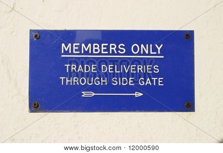 Sign, Members Only