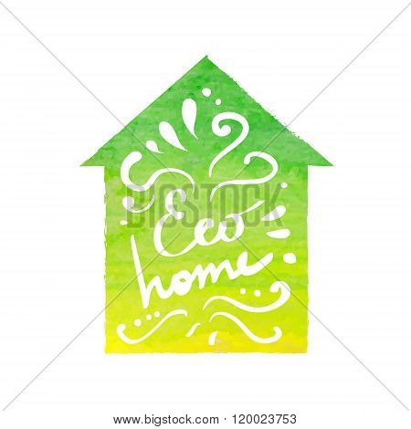 Eco House With Text @eco Houme@ And Watercolor Background