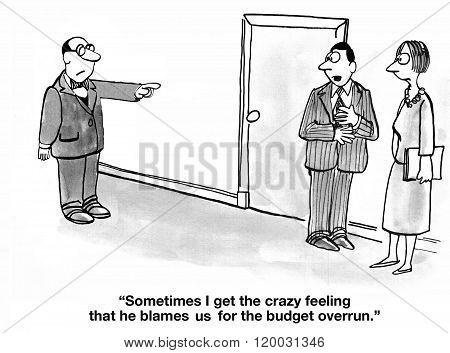 Blamed for Budget Overrun