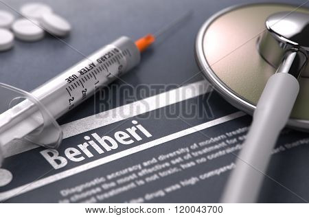 Beriberi - Printed Diagnosis on Grey Background.