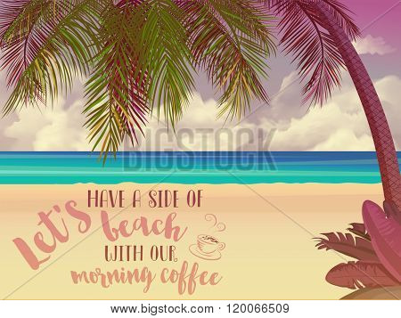 Summer Holidays Inspirational Poster - Sunny beach with magenta light leak, palm tree, clouds, sea and golden sand, with uplifting, motivational message