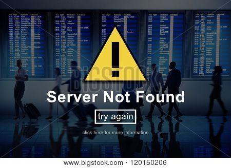 Server Not Found Error Danger Caution Warning Concept poster
