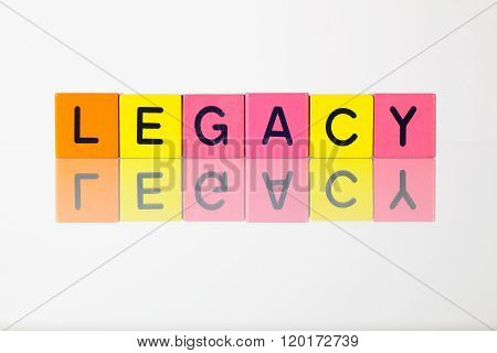 Legacy - an inscription from children's wooden blocks