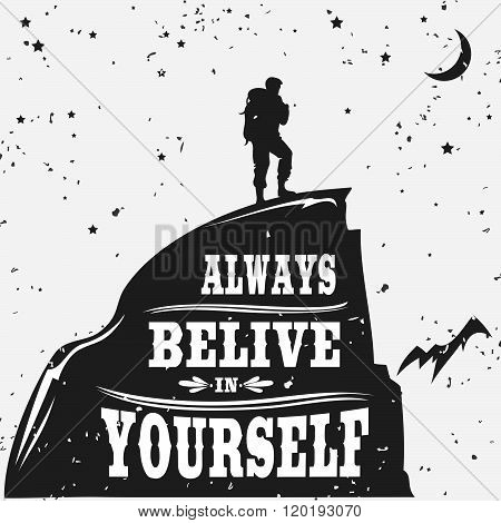 Motivational and inspirational typography poster with quote. Always belive in yourself.