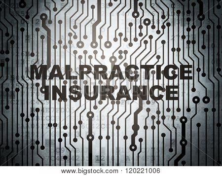 Insurance concept: circuit board with Malpractice Insurance