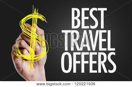 Hand writing the text: Best Travel Offers