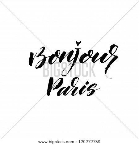 Bonjour Paris Phrase.