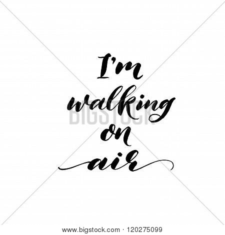 I am Walking On Air Phrase.