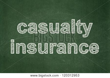 Insurance concept: Casualty Insurance on chalkboard background