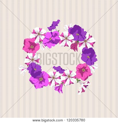 Circlet of flowers on a striped beige background. Pink, purple and two-color petunia flowers and buds. Vector illustration