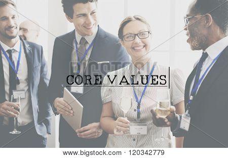 Core Values Purpose Ethics Ideology Concept