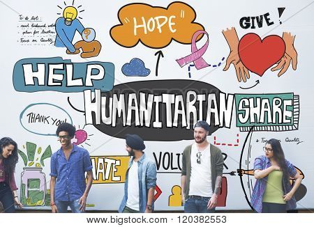 Humanitarian Kindness Unconditioned Hope Give Concept