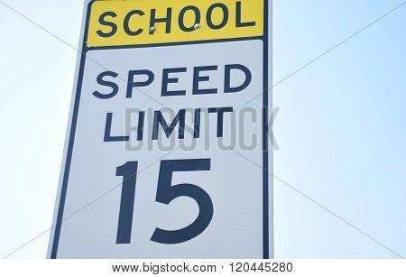 School Zone Speed Limit 15 mph