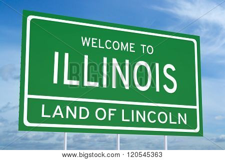Welcome to Illinois state concept on road sign