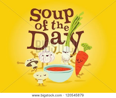 Soup of the Day Delicious vegetable chef special soup