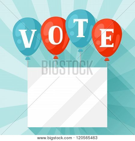 Balloons with appeal vote. Political elections illustration for banners, web sites, banners and flay