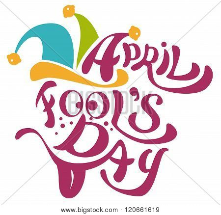 1 April Fools Day. Clowns cap with bells. April Fools Day lettering text for greeting card