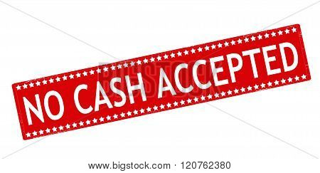 Rubber stamp with text no cash accepted inside vector illustration