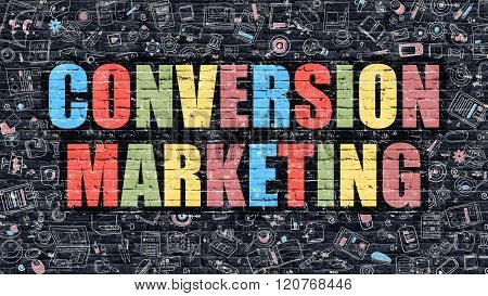 Conversion Marketing Concept with Doodle Design Icons.