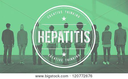 Hepatitis Symptoms Toxin Virus People Concept