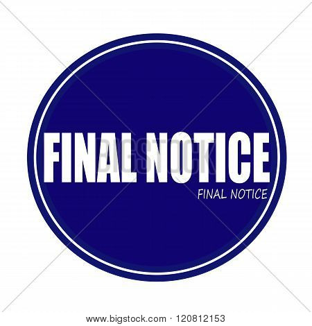 FINAL NOTICE white stamp text on blue poster