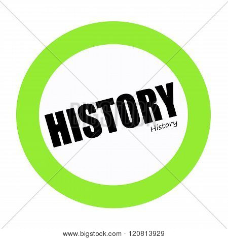 an images of HISTORY black stamp text on green