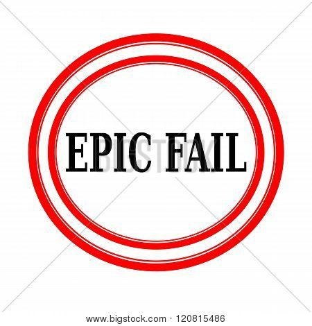 EPIC FAIL black stamp text on white backgroud