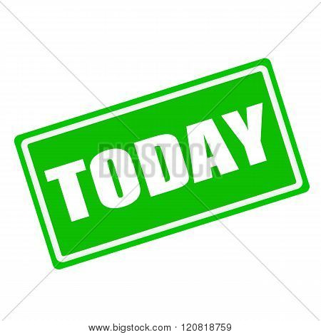 Today white stamp text on green background