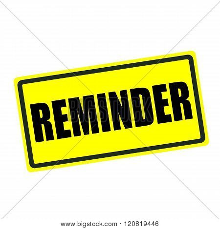 Reminder back stamp text on yellow background poster