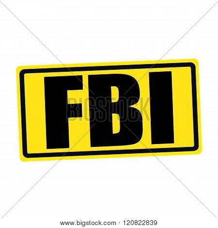 an images of FBI black stamp text on yellow