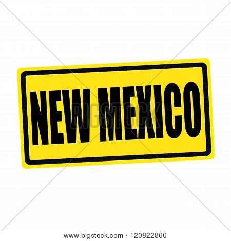 New Mexico black stamp text on yellow