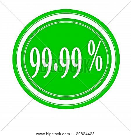 99.99 percent white stamp text on green