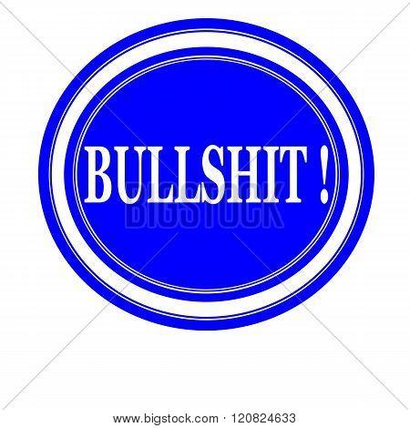 an images of Bullshit white stamp text on blue