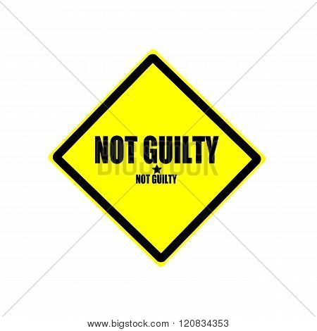 Not Guilty Black Stamp Text On Yellow Background