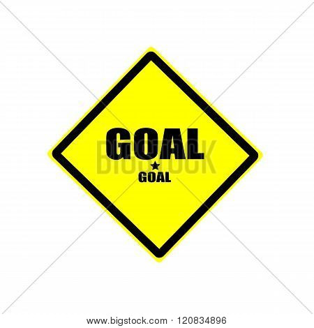 Goal Black Stamp Text On Yellow Background