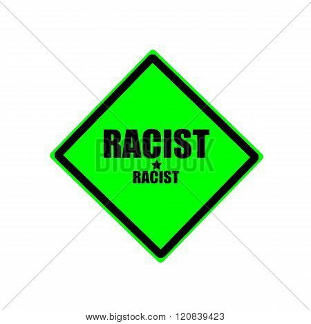 Racist Black Stamp Text On Green Background