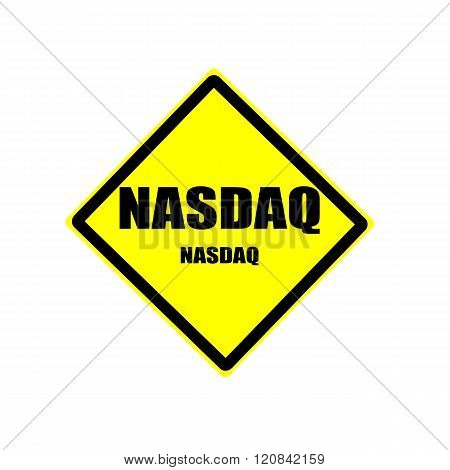 Nasdaq Black Stamp Text On Yellow Backgroud