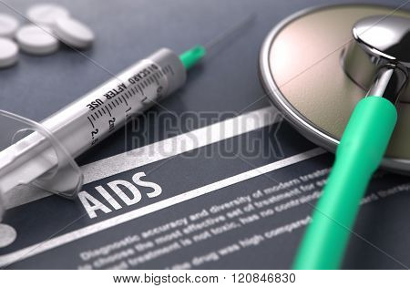 Diagnosis - AIDS. Medical Concept.