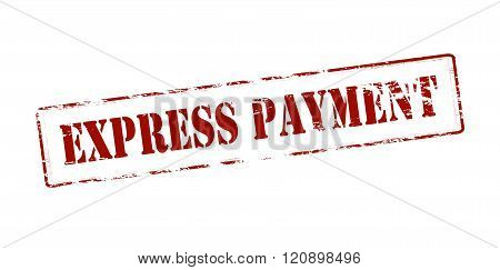 Rubber stamp with text express payment inside vector illustration