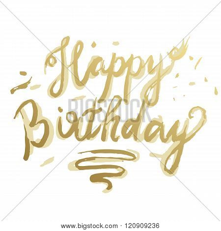 Happy Birthday Brush Script Style Hand lettering. Retro Vintage Custom Typographic Composition . Ori