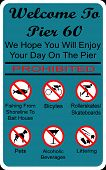 Welcome To Pier 60 prohibited sign in Florida poster