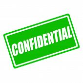 Confidential white stamp text on green background poster